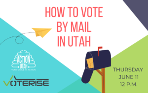 How To Vote By Mail In Utah @ Virtual Webinar