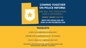 Coming Together on Police Reform: How Will the Legislature Make a Difference? @ Zoom meeting and Facebook live